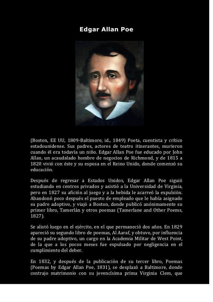 edgar allan poes beliefs about the Poe's belief was that he would leave this life without being known his life was a drere, a bore, a big nothing until he met lenore but shortly after she died, he began to go to his old ways and began to mope aroundhis poetry always felt to be sad but yet you would always get an important message from it.