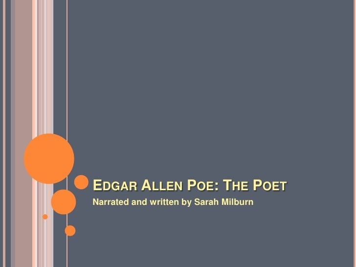 Edgar Allen Poe: The Poet<br />Narrated and written by Sarah Milburn<br />