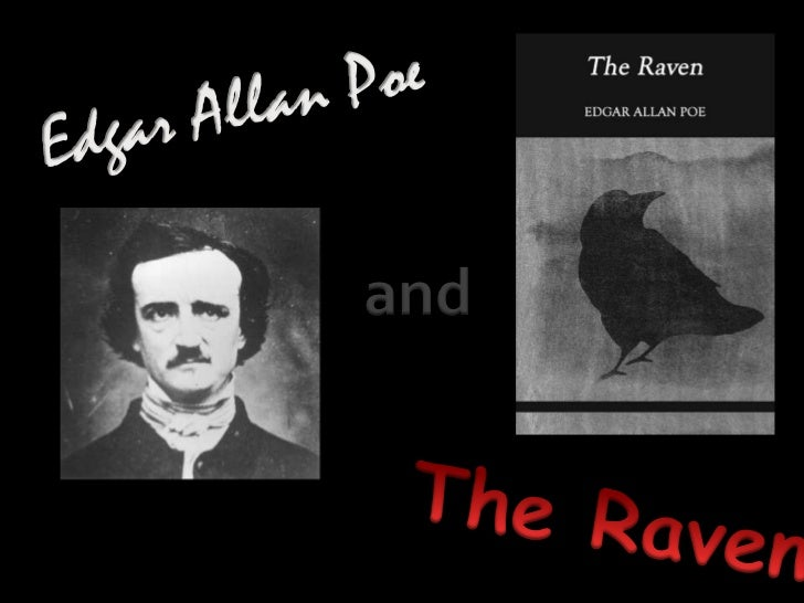 edgar allan poe essays raven Through a number of poetic devices in poems such as the bells and the raven, poe sought of edgar poe, literature essays  of poe's poetry by edgar allan.