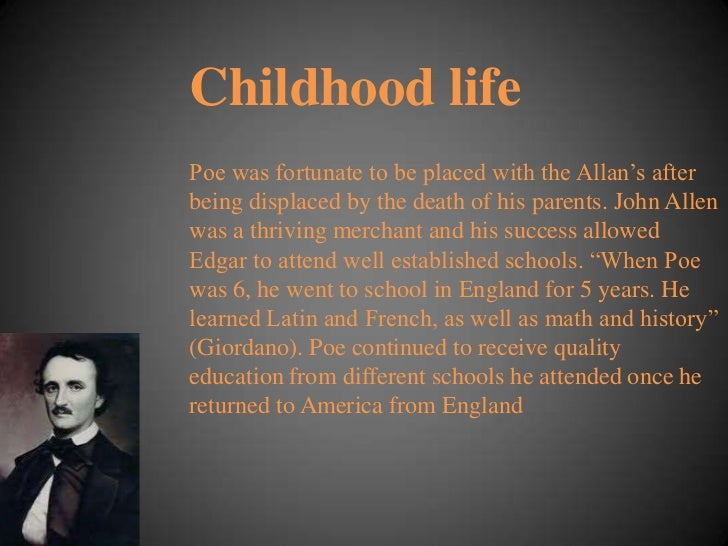 the childhood and literary works of edgar allan poe Biography, literary works and style of edgar allan poe as a poet an american writer, poet, literary critique and editor, edgar allan poe was born on january 19, 1809.