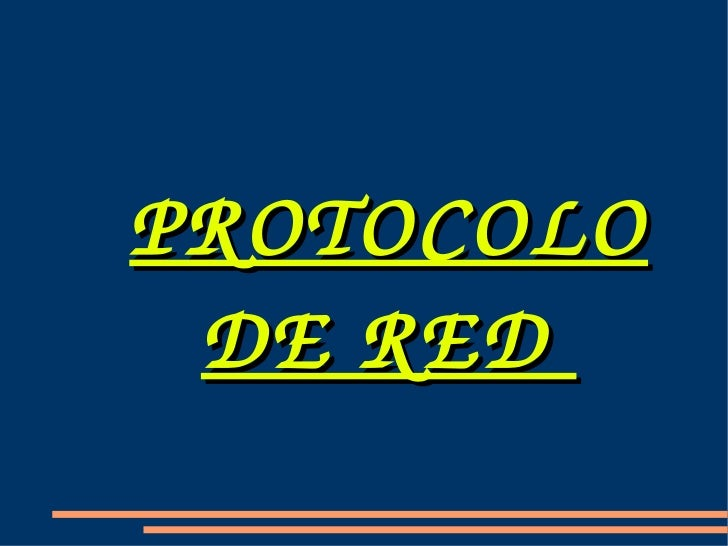 PROTOCOLO DE RED