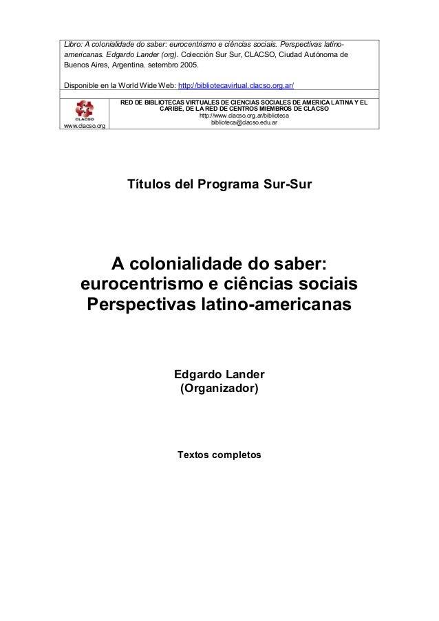 Edgardo lander-org-a-colonialidade-d