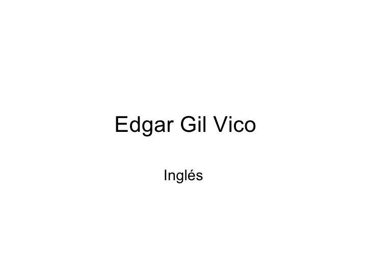 Edgar Gil Vico Inglés