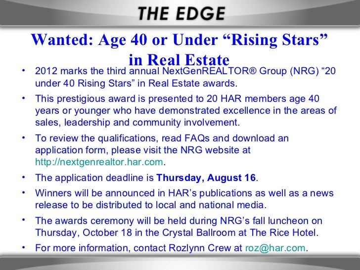 "Wanted: Age 40 or Under ""Rising Stars""             in Real Estate• 2012 marks the third annual NextGenREALTOR® Group (NRG)..."