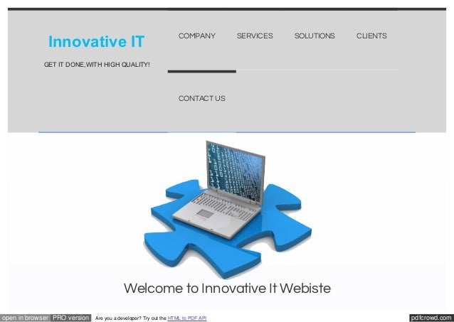 Innovative IT  COMPANY  SERVICES  SOLUTIONS  CLIENTS  GET IT DONE,WITH HIGH QUALITY!  CONTACT US  Welcome to Innovative It...
