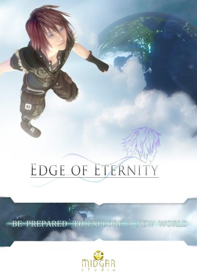 Présentation Edge of Eternity est le nouveau projet du jeune studio nîmois Midgar. EoE est une fusion entre le J-RPG tradi...
