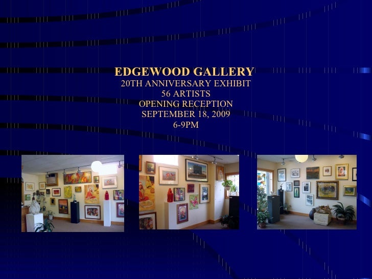 Edgewood Gallery Exhibit