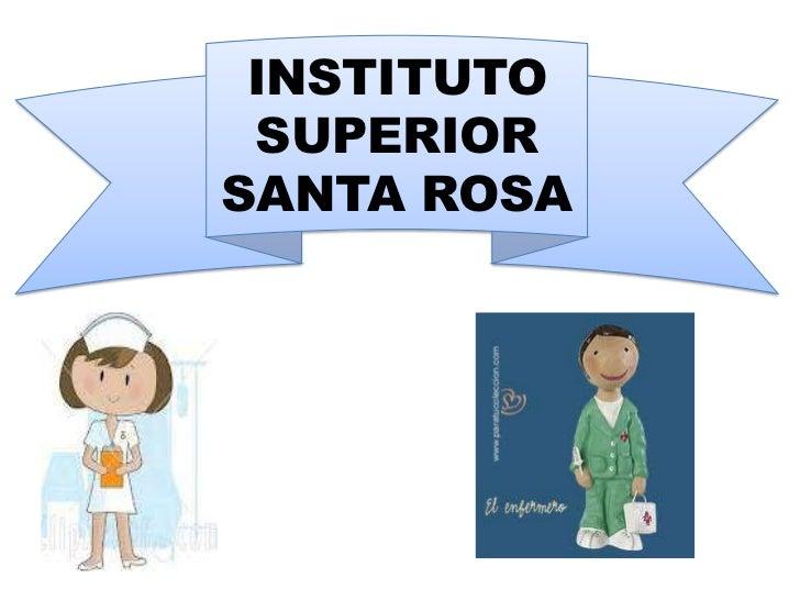 INSTITUTO SUPERIORSANTA ROSA