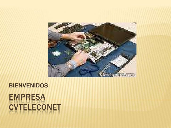 EMPRESA CVTELECONET<br />BIENVENIDOS<br />