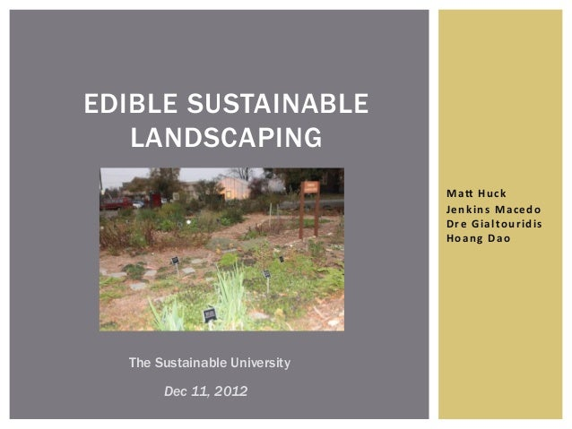 EDIBLE SUSTAINABLE   LANDSCAPING                               Ma#	  Huc k	  	                                 J e nk ins ...