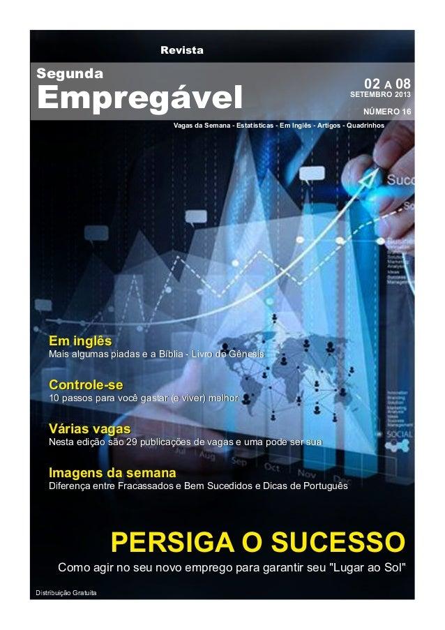 Revista Vagas da Semana - Estatísticas - Em Inglês - Artigos - Quadrinhos Distribuição Gratuita EEmm iinnggllêêss MMaaiiss...