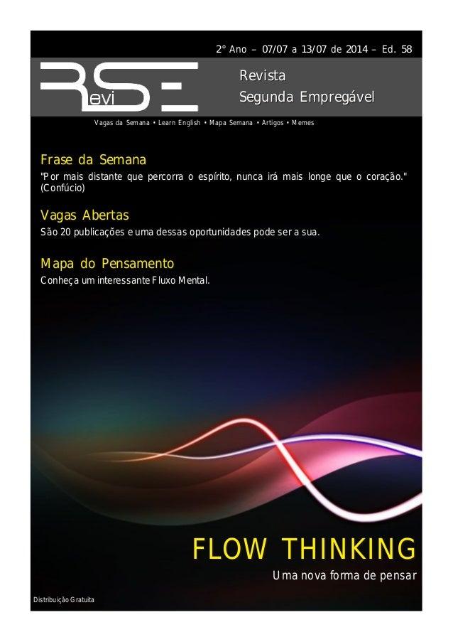 Distribuição Gratuita 2° Ano – 07/07 a 13/07 de 2014 – Ed. 58 Vagas da Semana • Learn English • Mapa Semana • Artigos • Me...