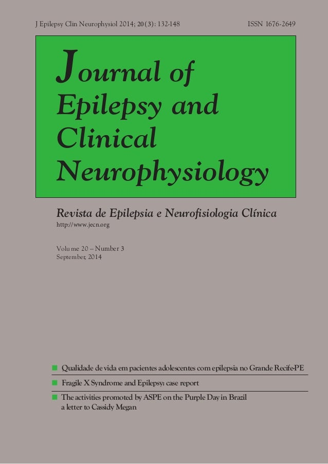 J Epilepsy Clin Neurophysiol 2014; 20(3): 132-148 ISSN 1676-2649 Journal of Epilepsy and Clinical Neurophysiology Revista ...