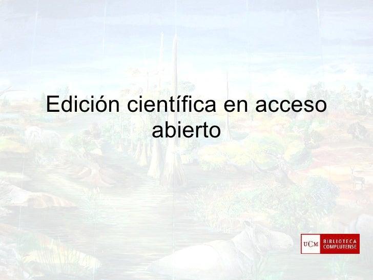 Edición científica en acceso abierto