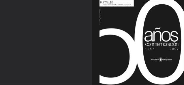 9 TALLER VALPARAISO/CHILE/AÑO2007 del ESCUELA DE ARQUITECTURA UNIVERSIDAD DE VALPARAISO