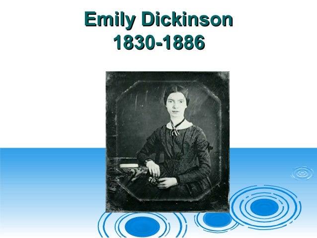 Emily DickinsonEmily Dickinson 1830-18861830-1886