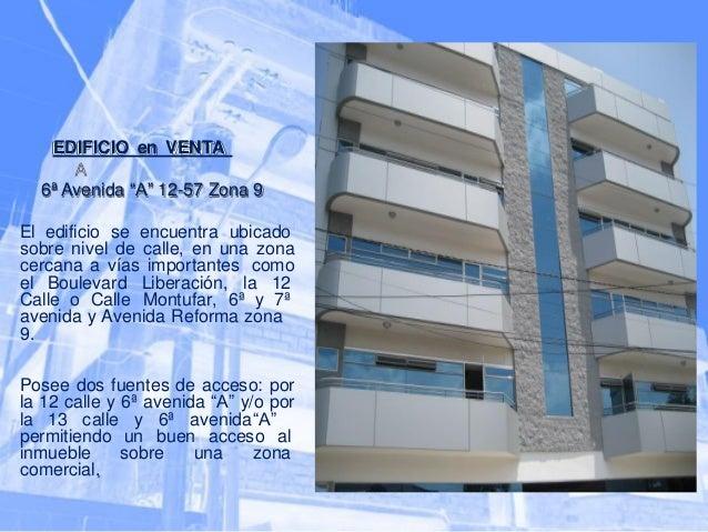 """EDIFICIO en VENTA    6ª Avenida """"A"""" 12-57 Zona 9  El edificio se encuentra ubicado sobre nivel de calle, en una zona cerca..."""