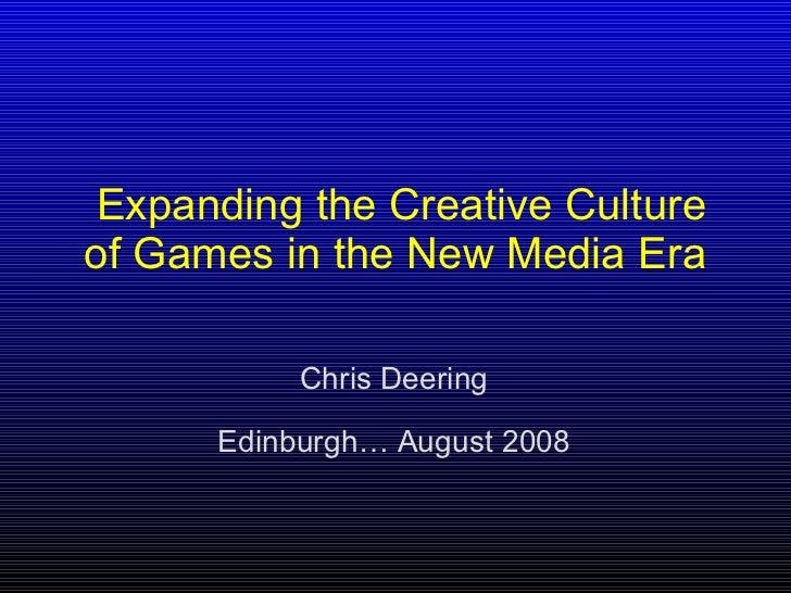 Chris Deering - Keynote Edinburgh Interactive Festival