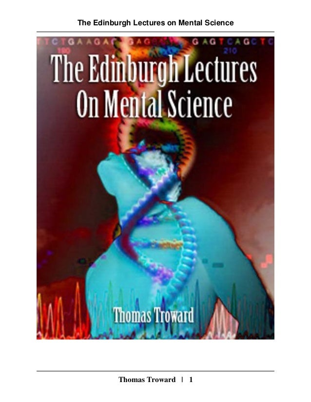 The Edinburgh Lectures on Mental Science Thomas Troward | 1