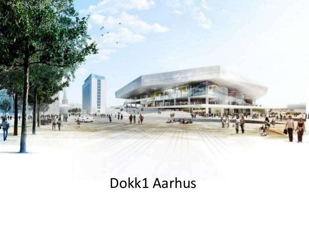 Dokk1 Aarhus