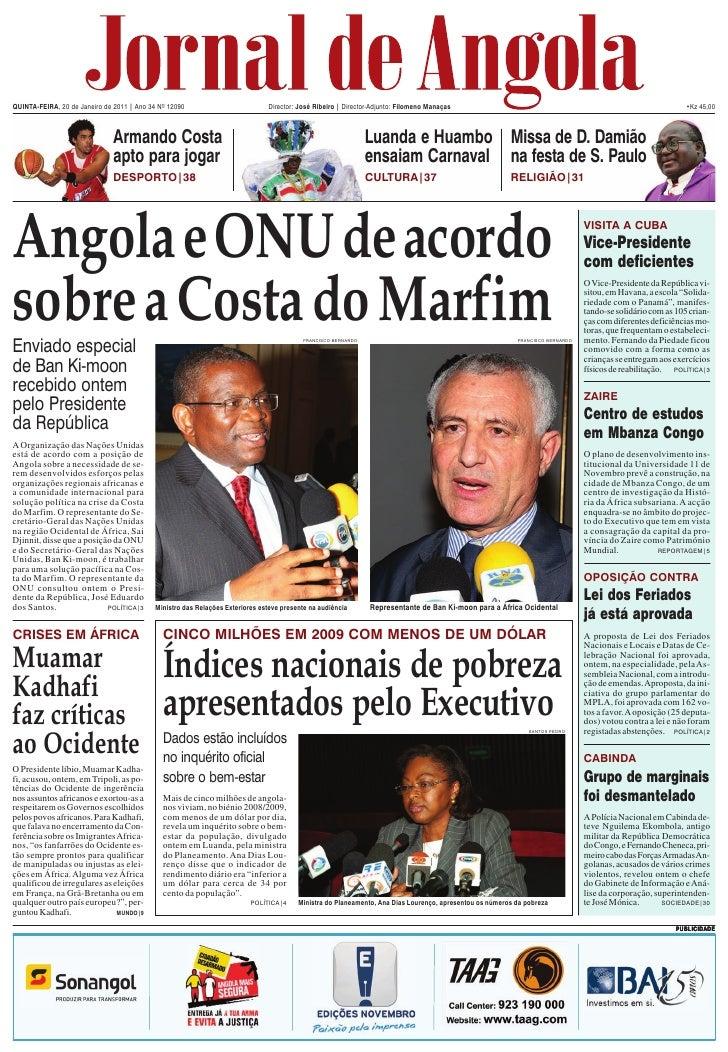 QUINTA-FEIRA, 20 de Janeiro de 2011 | Ano 34 Nº 12090                         Director: José Ribeiro | Director-Adjunto: F...