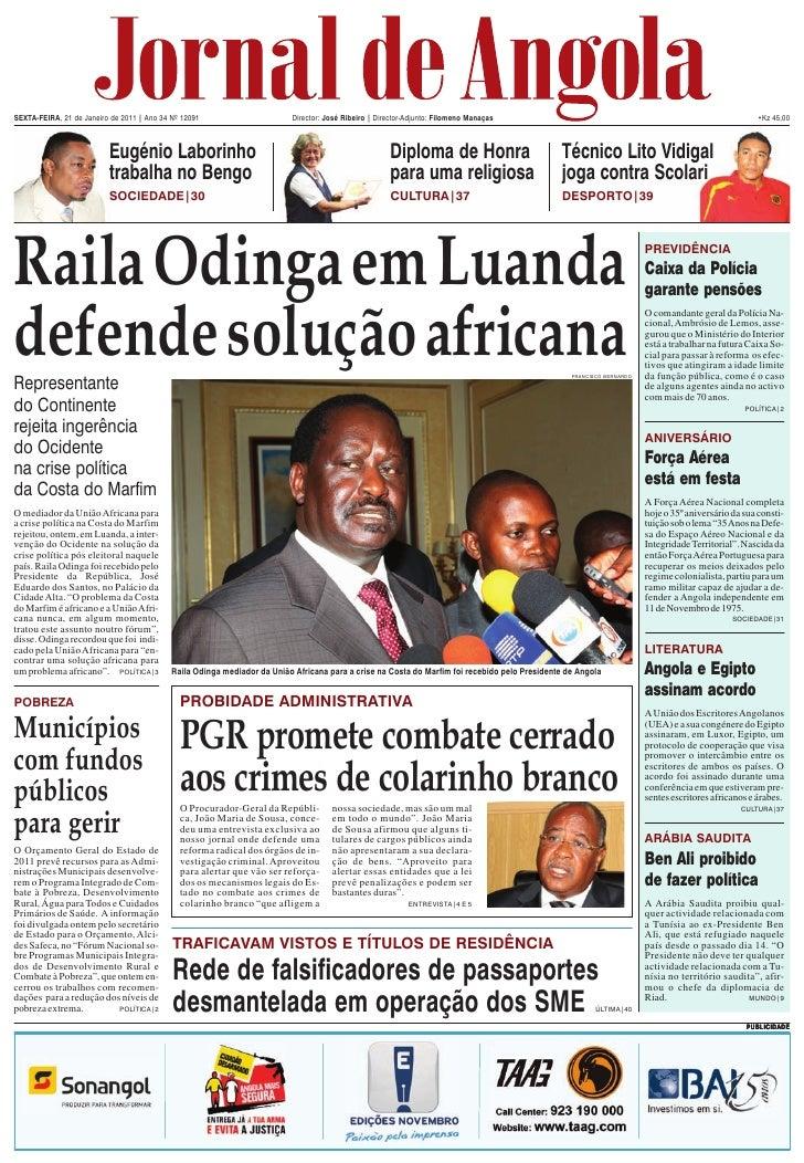 SEXTA-FEIRA, 21 de Janeiro de 2011 | Ano 34 Nº 12091                      Director: José Ribeiro | Director-Adjunto: Filom...