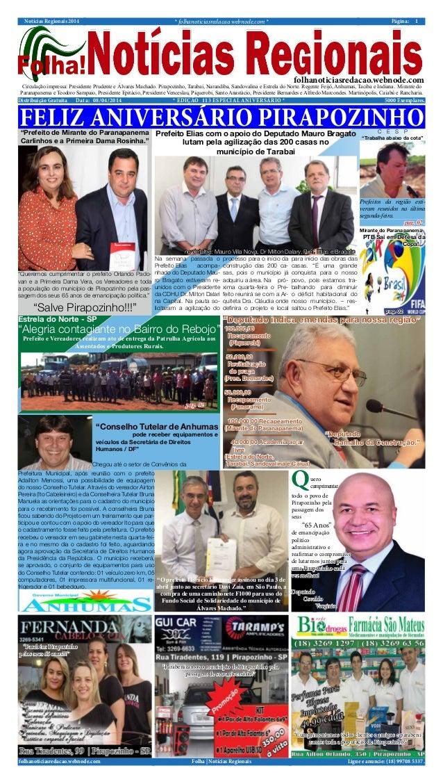 Notícias Regionais 2014 * folhanoticiasredacao.webnode.com * 1Página: Ligue e anuncie: (18) 99708 5337 .Folha | Notícias R...