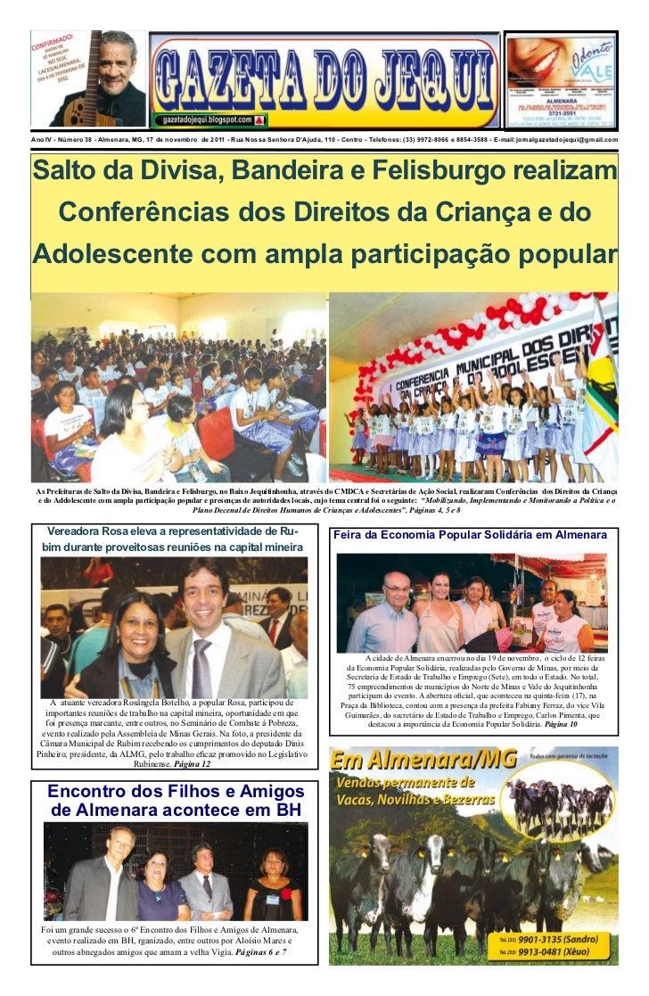 Ano IV - Número 38 - Almenara, MG, 17 de novembro de 2011 - Rua Nossa Senhora D'Ajuda, 110 - Centro - Telefones: (33) 9972...