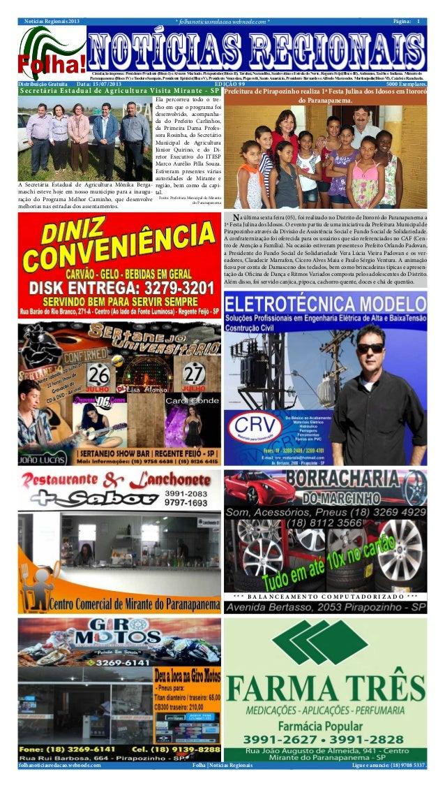 Notícias Regionais 2013 * folhanoticiasredacao.webnode.com * 1Página: Ligue e anuncie: (18) 9708 5337 .Folha | Notícias Re...