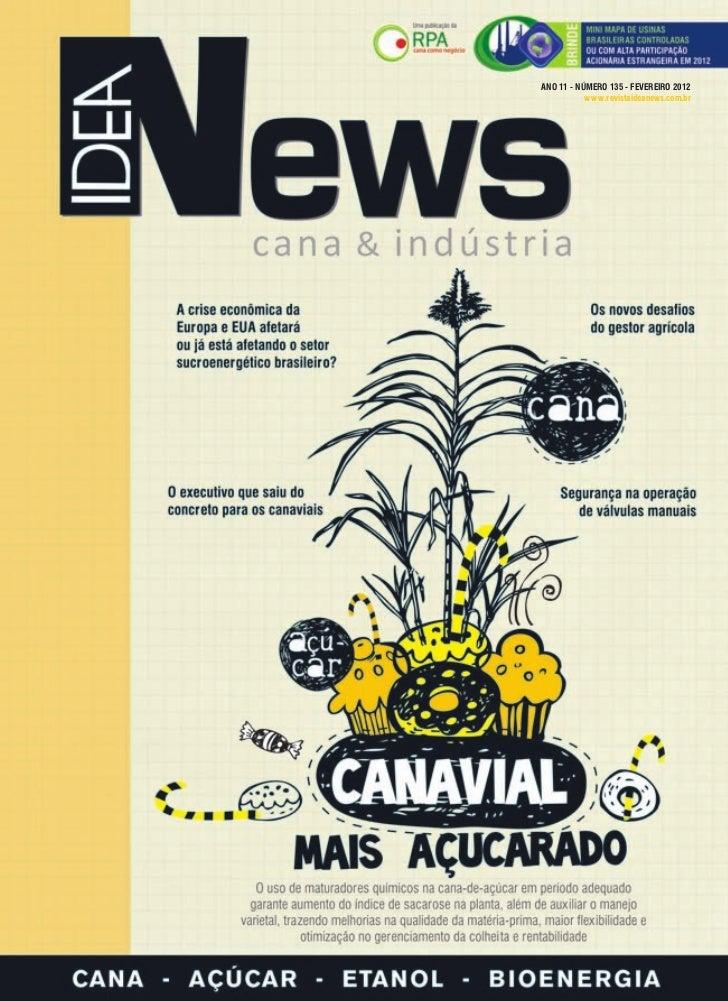 ANO 11 - NÚMERO 135 - FEVEREIRO 2012                                               w w w.revistaideanews.com.br           ...