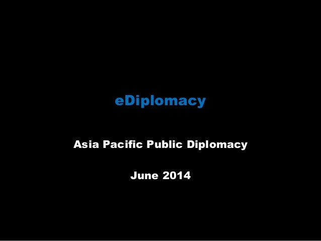 E-diplomacy -  Asia Pacific Public Diplomacy workshop