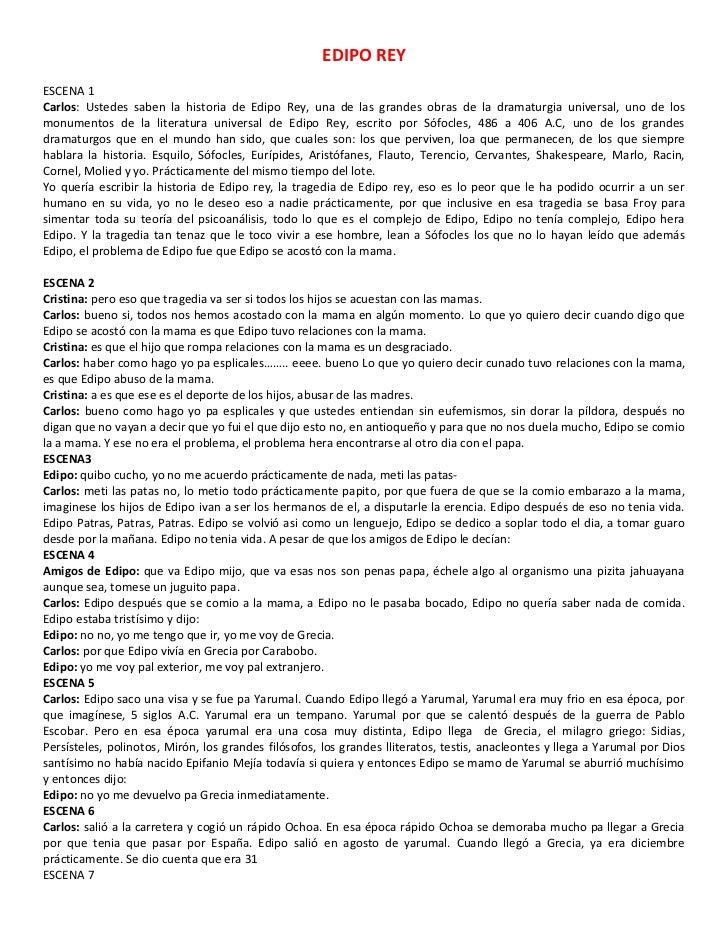 EDIPO REYESCENA 1Carlos: Ustedes saben la historia de Edipo Rey, una de las grandes obras de la dramaturgia universal, uno...
