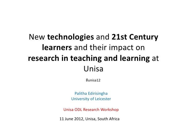 21st c tech n learners_unisa_Edirisingha_11june2012