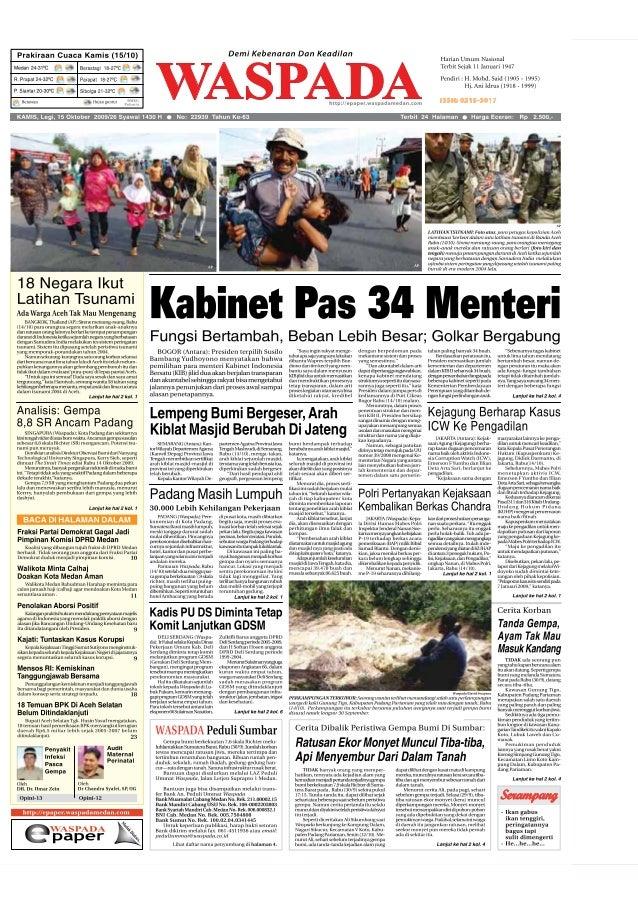 Luar NegeriWASPADA Kamis 15 Oktober 2009 3 BEGITU Benyamin Netanyahu naik ke kursi PM Israel, dia dengan berani membual ba...