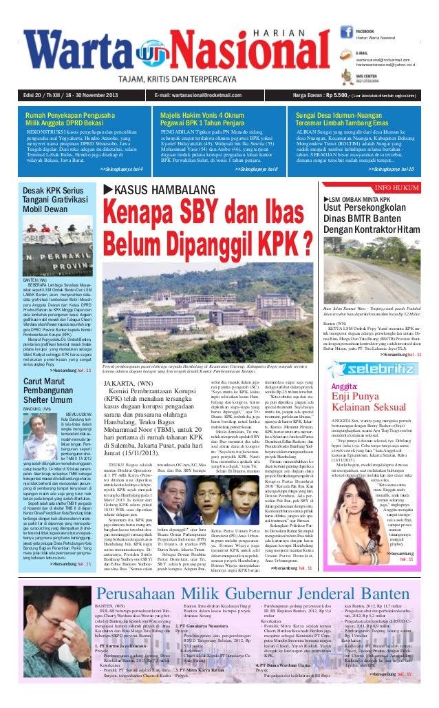 Edisi 20 / Th XIII / 18 - 30 November 2013  Harian Warta Nasional  1  wartanasional@rocketmail.com harianwartanasional@yah...