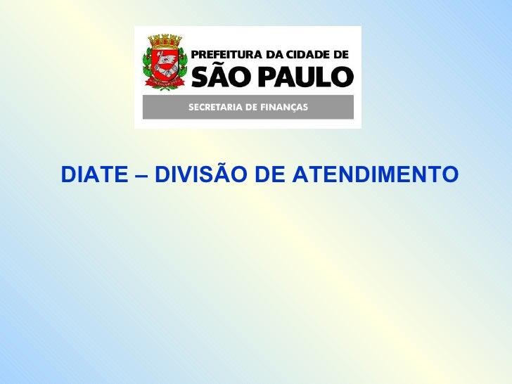 DIATE – DIVISÃO DE ATENDIMENTO