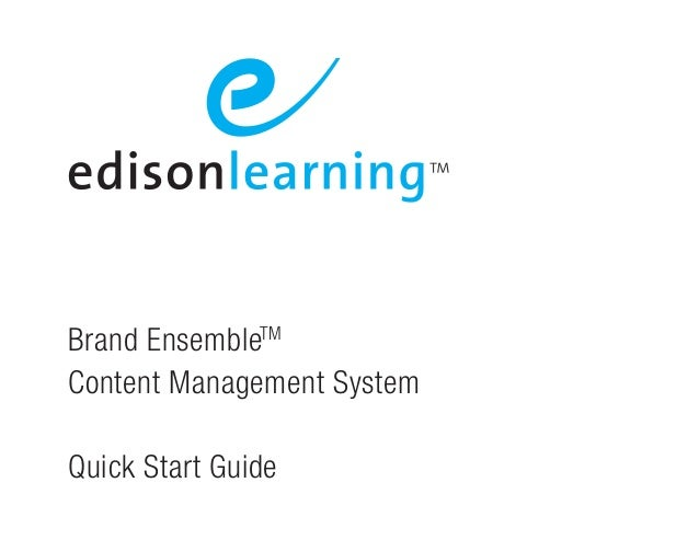 Brand EnsembleTMContent Management SystemQuick Start Guide