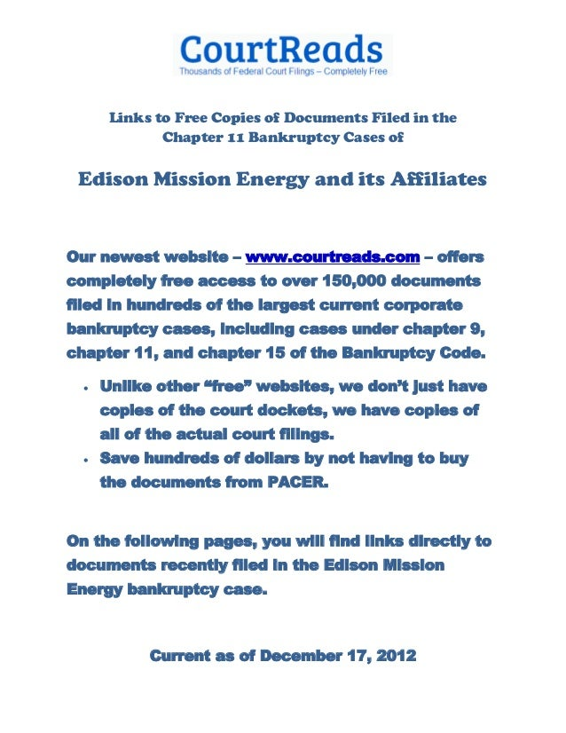 Links to Free Copies of Documents Filed in the Chapter 11 Bankruptcy Cases of Edison Mission Energy and its Affiliates
