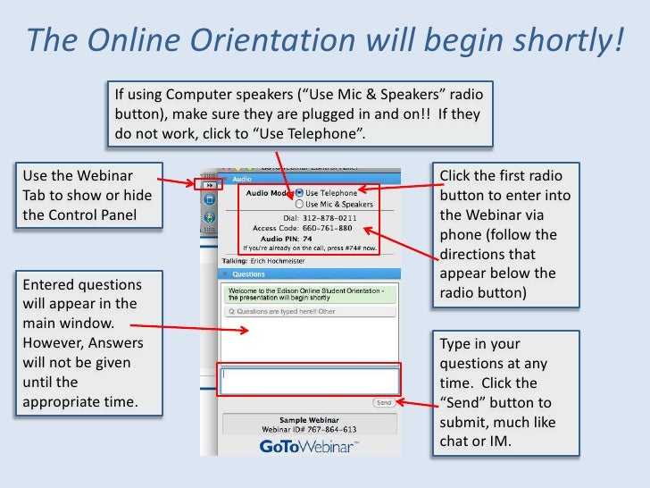 """The Online Orientation will begin shortly!              If using Computer speakers (""""Use Mic & Speakers"""" radio            ..."""