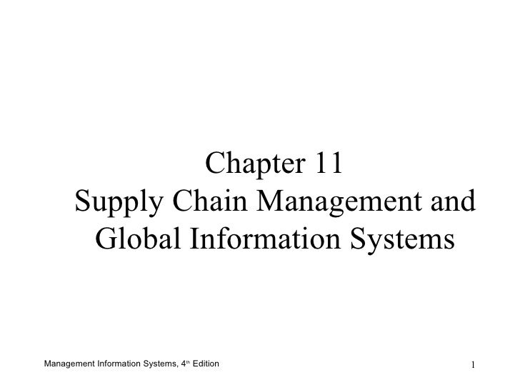 Chapter 11 Supply Chain Management and Global Information Systems