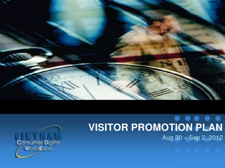 VISITOR PROMOTION PLAN                           Aug 30 – Sep 2, 2012company name