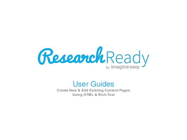 User Guides Create New & Edit Existing Content Pages Using HTML & Rich-Text