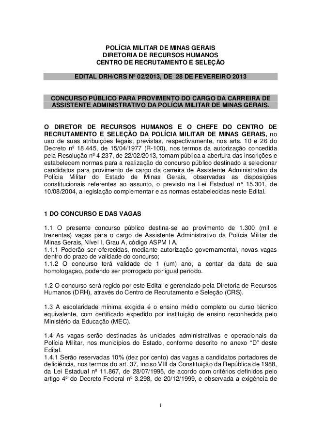 POLÍCIA MILITAR DE MINAS GERAIS                    DIRETORIA DE RECURSOS HUMANOS                  CENTRO DE RECRUTAMENTO E...