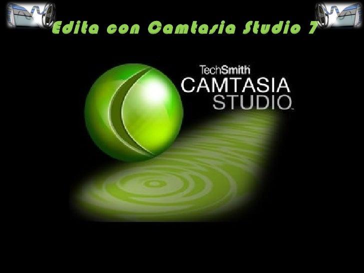 Edita con Camtasia Studio 7