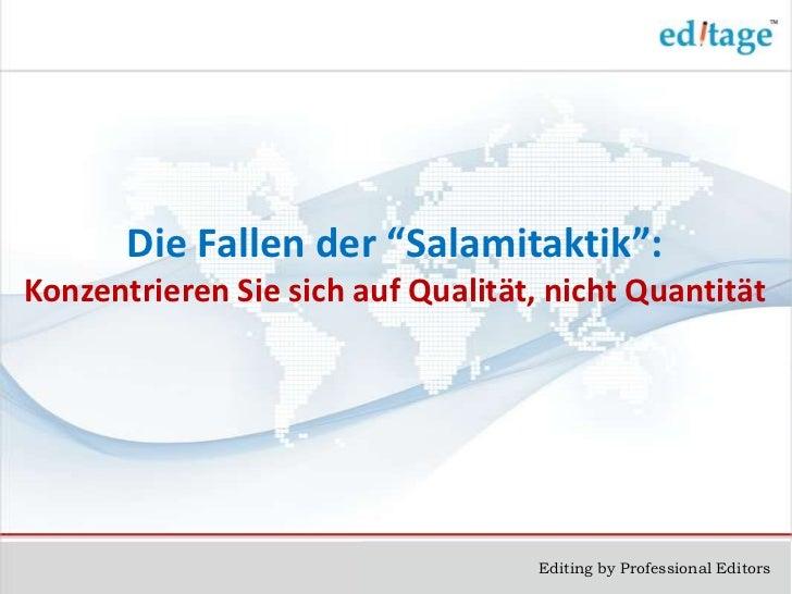 """Die Fallen der """"Salamitaktik"""":Konzentrieren Sie sich auf Qualität, nicht Quantität                                    Edit..."""
