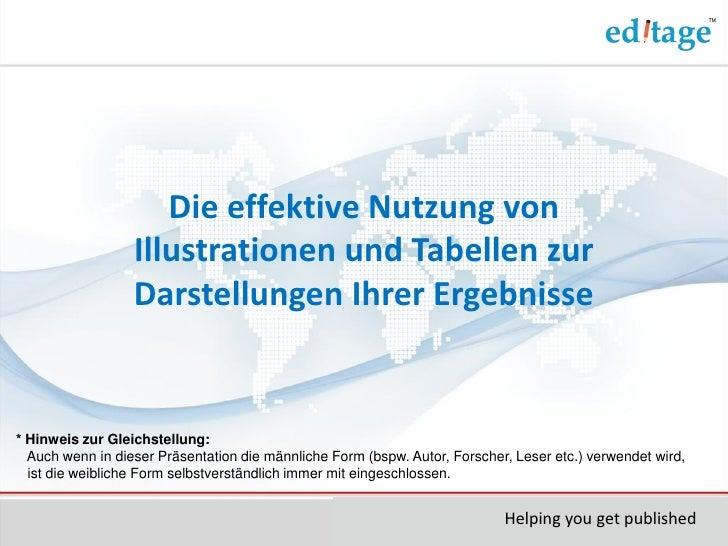Die effektive Nutzung von                  Illustrationen und Tabellen zur                  Darstellungen Ihrer Ergebnisse...