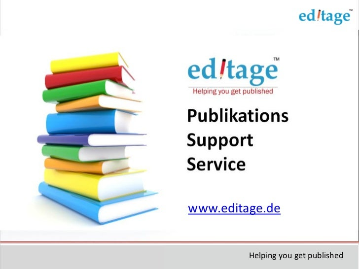 www.editage.de         Helping you get published