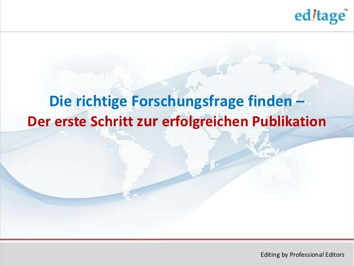 Die richtige Forschungsfrage finden –Der erste Schritt zur erfolgreichen Publikation                                    Ed...