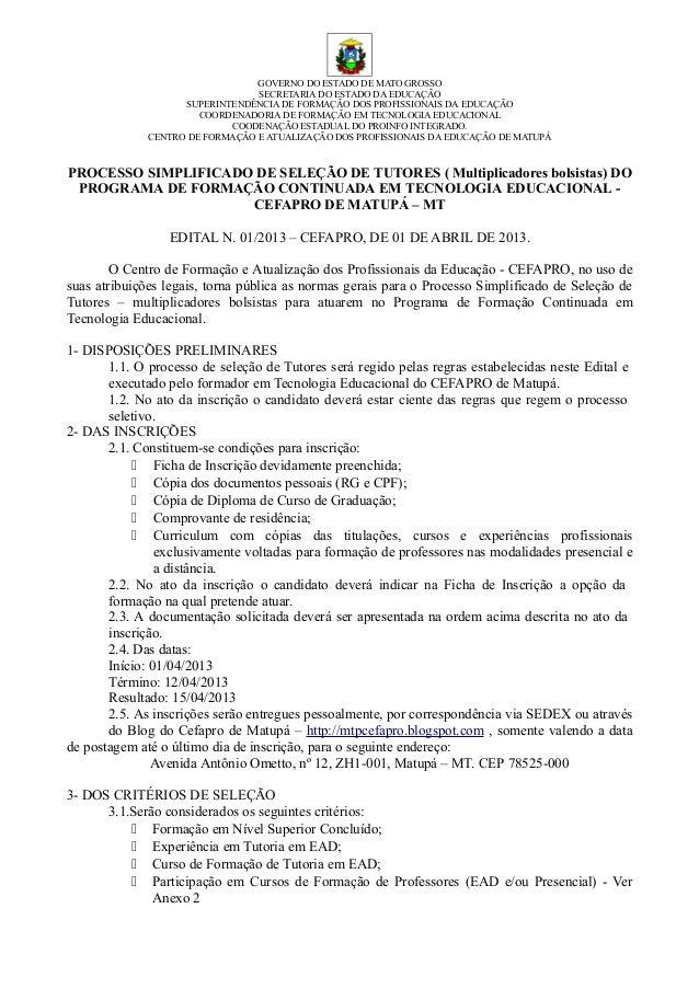 GOVERNO DO ESTADO DE MATO GROSSO                                 SECRETARIA DO ESTADO DA EDUCAÇÃO                    SUPER...
