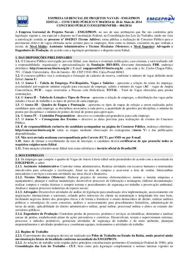 EMPRESA GERENCIAL DE PROJETOS NAVAIS - EMGEPRON EDITAL – CONCURSO PÚBLICO Nº 004/2014 de 28 de Maio de 2014 CONCURSO PÚBLI...